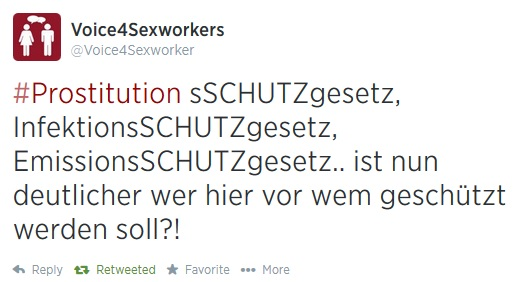 """Infection PROTECTION Law, Emissions PROTECTION Law, Prostitutes PROTECTION Law...do you get it know who is supposed to be protected from whom?"" Translation of a tweet by Voice4Sexworkers, a blog by and for sex workers."