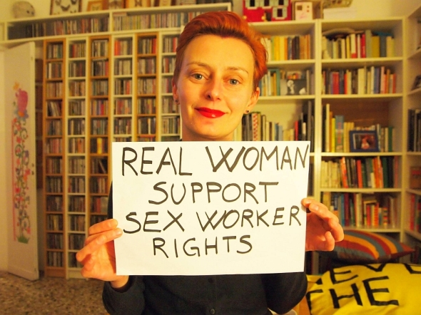 Real Woman Support Sex Worker Rights. Photo by Zoccole Dure, All Rights Reserved.