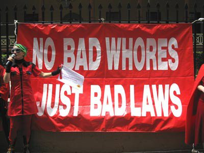 No Bad Whores Just Bad Laws (Source Unknown)